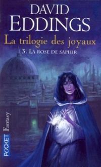 David Eddings - La rose de saphir - La Trilogie des Joyaux T3 Cvt_la10