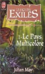May Julian - Le pays multicolore - La saga des exilés T1 Cvt_la15