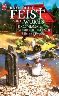 Feist Raymond / Janny Wurts - Fille de l'empire - La trilogie de l'Empire T1 Fille-10