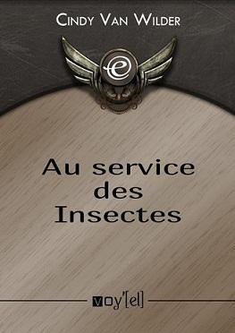 Van Wilder Cindy - Au service des insectes Jli15410