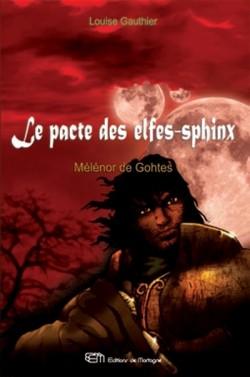 Gauthier Louise - Mélénor de Gohtes - Le pacte des elfes - sphinx T1 Le-pac10