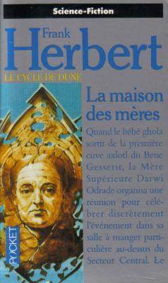 Herbert Frank - La maison des mères - le cycle de Dune tome 7 Maison10