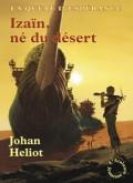 Héliot Johan - Izaïn, né du désert - La quête d'Espérance T1 Ny10