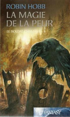 Hobb Robin - La Magie de la Peur - Le soldat chamane T4  (spoilers) Peur10