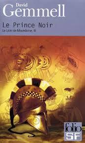 Gemmell David - Le Prince noir - Le Lion de Macédoine tome 3 Price10