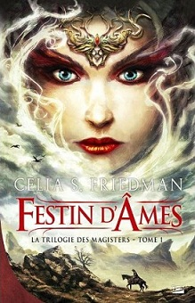 Friedman Celia S. - Festin d'âmes - La trilogie des magisters T1 Url11