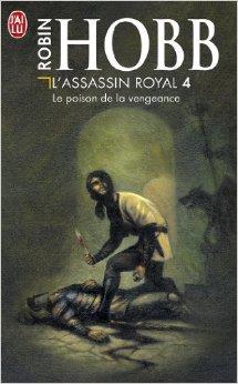 Robin Hobb - Le poison de la vengeance - L'assassin royal T4 Vengea10