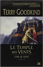 Goodkind Terry - Le Temple des Vents - L'épée de vérité tome 4 Vents10