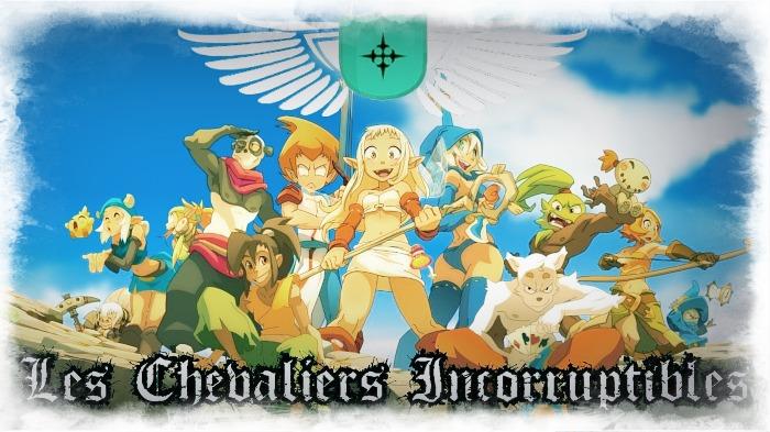 Les Chevaliers Incorruptibles