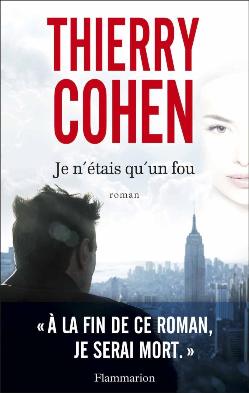[Cohen, Thierry] Je n'étais qu'un fou Cohen10