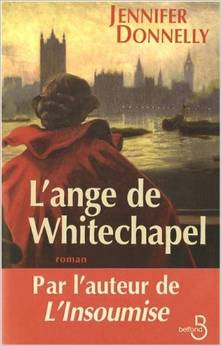 [Donnelly, Jennifer] Saga des roses - Tome 2: L'ange de Whitechapel Donnel10