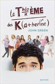 [Green, John] Le théorème des Katherine Kather10