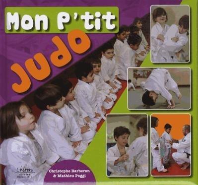 """[Livre] """"Mon p'tit judo"""" avec Christophe Barberon et Mathieu Poggi (2013) Mon_pt10"""