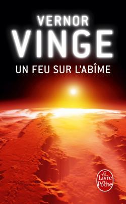 VERNOR Vinge - Un feu sur l'abîme 97822510