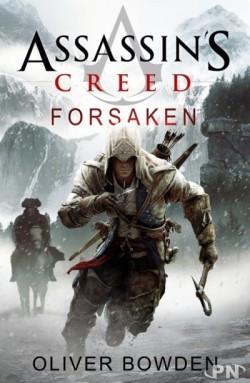 BOWDEN Oliver - ASSASSIN'S CREED - Tome 5: Forsaken Assass10