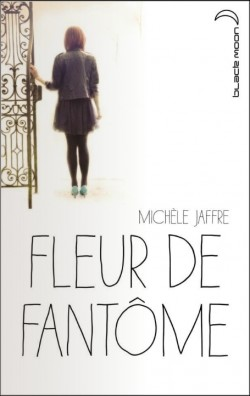 JAFFRE Michele - Fleur de fantôme Fleur-10