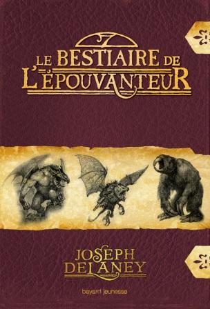 DELANEY Joseph - La Saga de la pierre des Ward - Le Bestiaire de l'épouvanteur HS Le_bes10