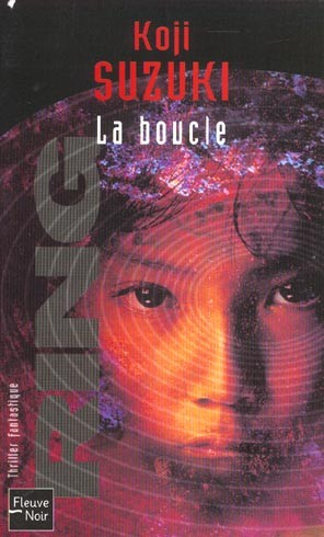 [Saga Ring ] Ring - Double Hélice - La boucle - Ring Zero 97822610