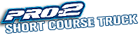 Pro2-Short Course Truck