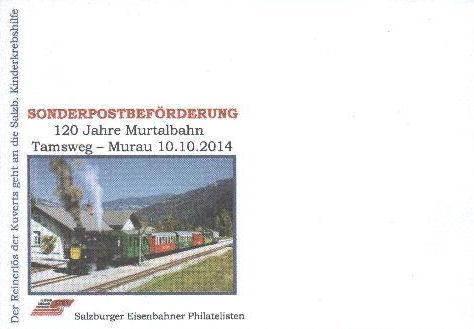 """Sonderpostbeförderung anläßlich """"120 Jahre Murtalbahn"""" am 10.10.2014.  Bild1010"""