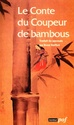 Le conte du coupeur de bambou (Anonyme) Conte-10