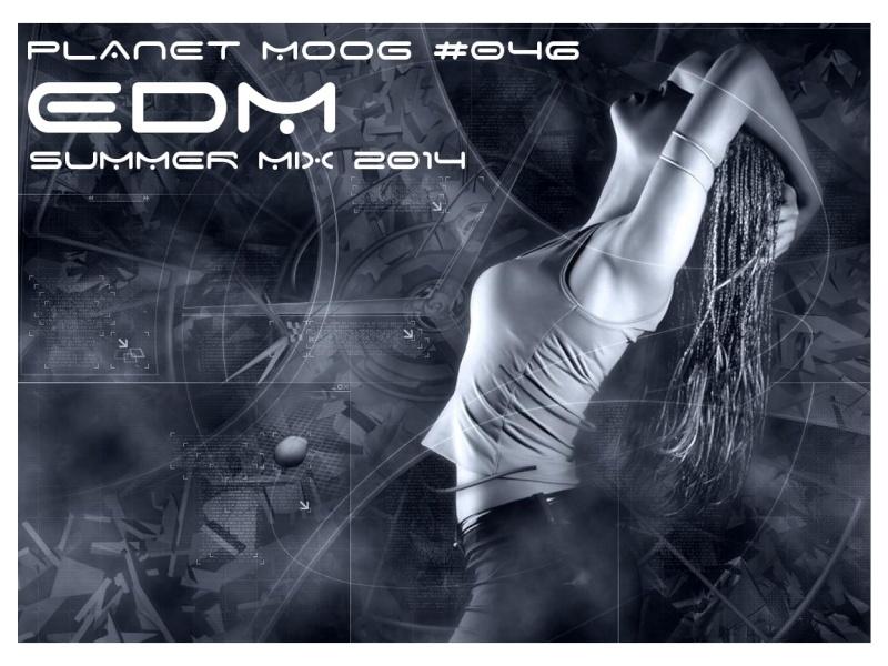 [EDM-PROGRESSIVE HOUSE-HARDSTYLE] - PLANET MOOG #046 (08/08/2014) Pm4610