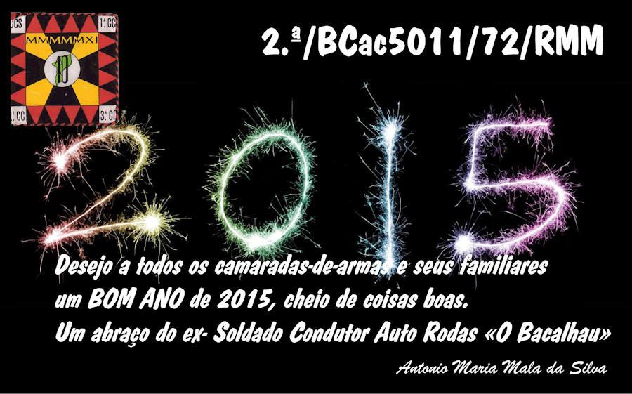 Mensagem do veterano António Maria Mala da Silva, «O Bacalhau», da 2ª/BCac5011/72/RMM Bacalh10