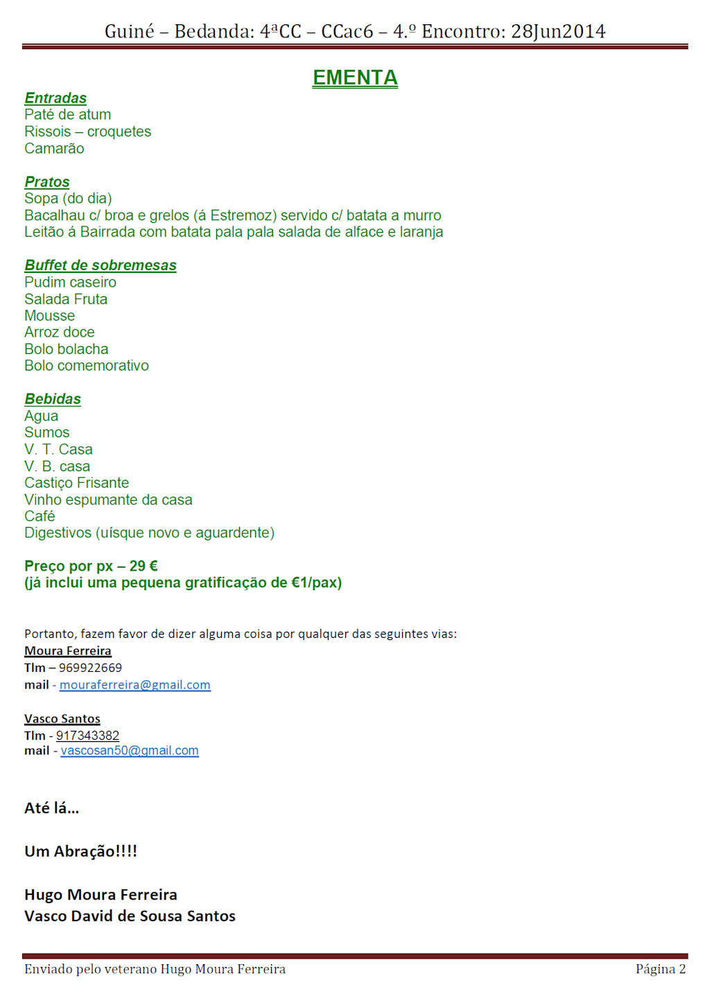 28Jun2014: Guiné – Bedanda: 4ªCC – CCac6 – 4.º Encontro - Mealhada Comuni11