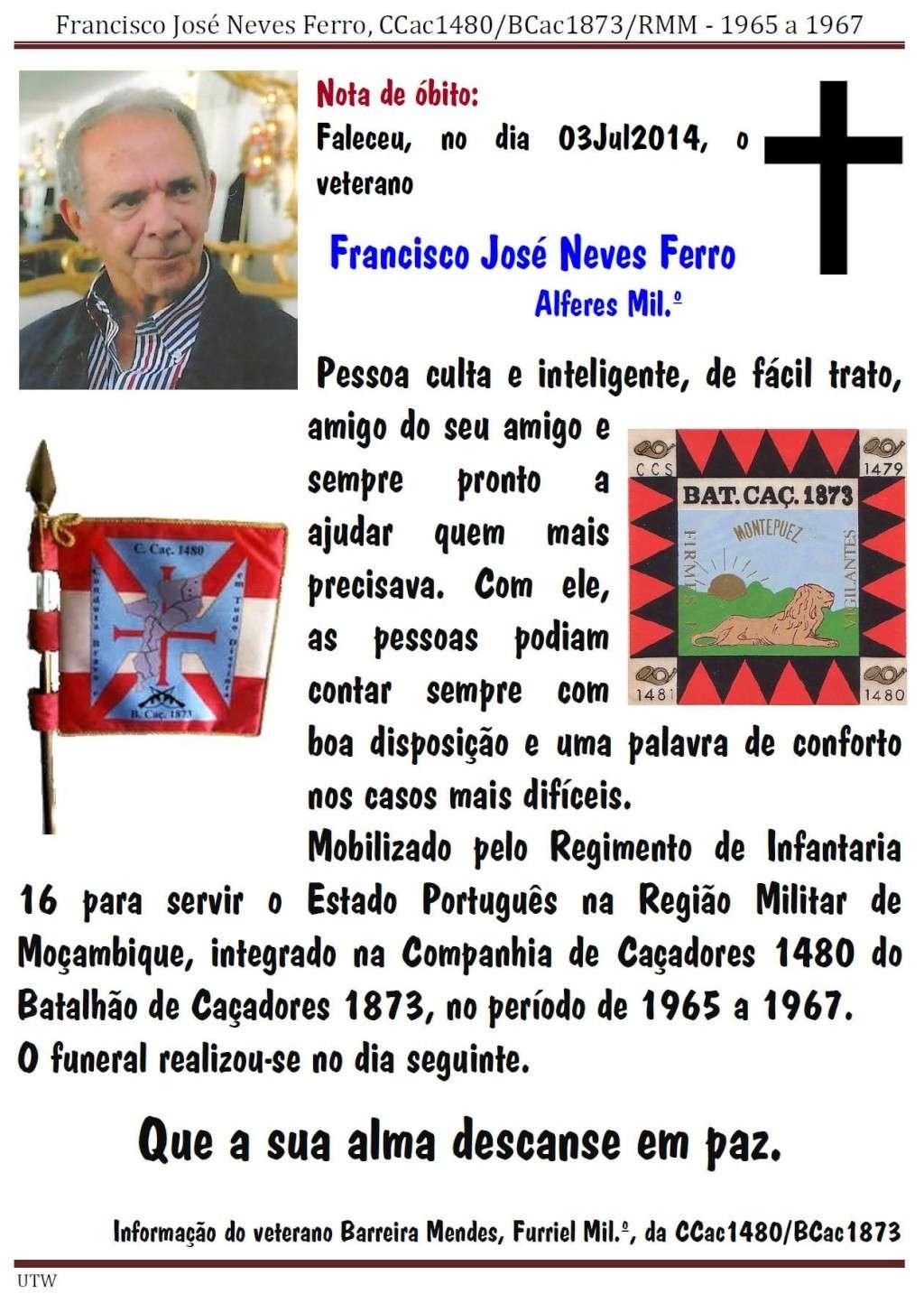 Faleceu o veterano Francisco José Neves Ferro, Alferes Mil.º, da CCac1480/BCac1873 - 03Jul2014 Franci10