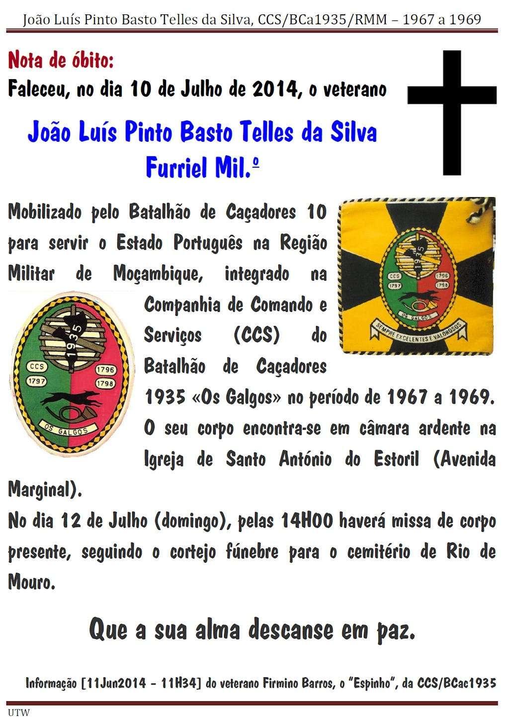 Faleceu o veterano João Luís Pinto Basto Telles da Silva, Furriel Mil.º da CCS/BCac1935 - 10Jul2014 Joaolu10