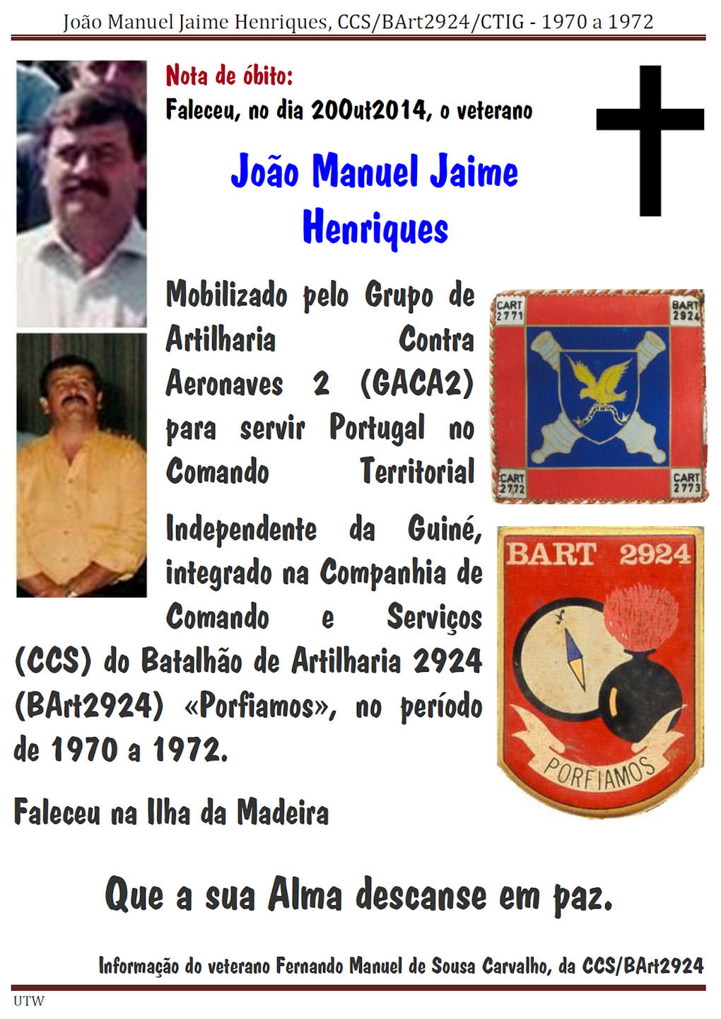 Faleceu o veterano João Manuel Jaime Henriques, da CCS/BArt2924/CTIG - 20Out2014 Joaoma11