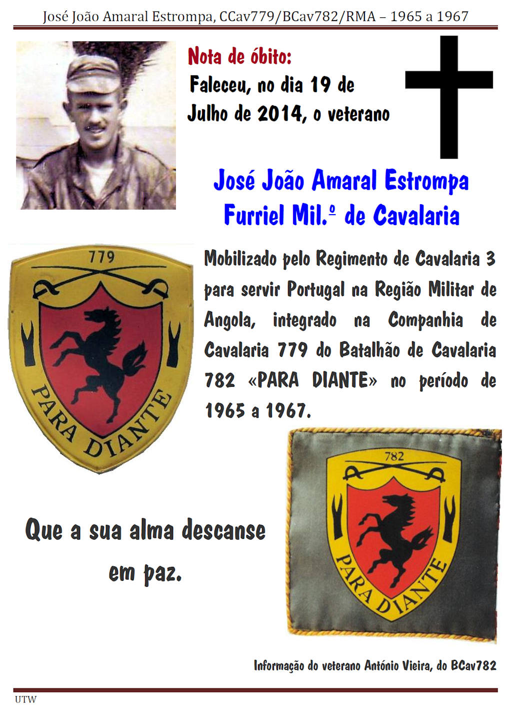 Faleceu o veterano José João Amaral Estrompa da CCav779/BCav782 - 19Jul2014  Josejo10