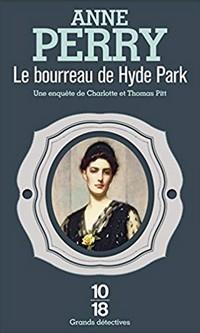 Anne Perry - Le bourreau de Hyde Park 51auhz10