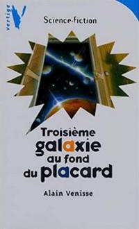 [Jeunesse] Alain VENISSE - Troisième galaxie au fond du placard Livre_10
