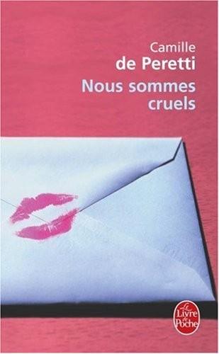 Nous sommes cruels, Camille de Peretti.  Nous-s11