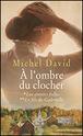 [David, Michel] A l'ombre du clocher - Tome 2: le fils de Gabrielle 11859710