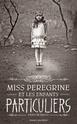 [Riggs, Ramson] Miss Peregrine et les enfants particuliers - Tome 1 Miss_p10