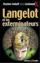 [Lieutenant X] Langelot et les exterminateurs Triomp10