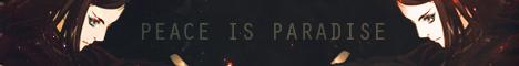 [Partenariat] Peace is Paradise Pip11