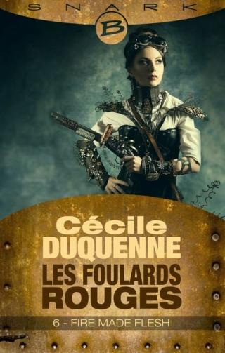 LES FOULARDS ROUGES (Saison 1 # Episode 6) FIRE MADE FLESH de Cécile Duquenne 1406-f10
