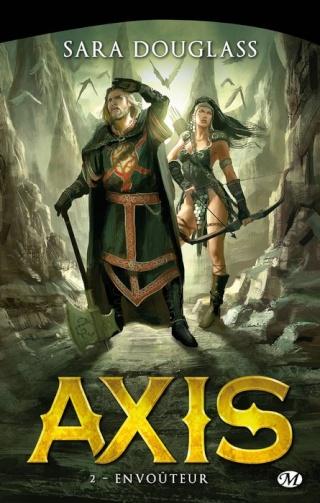 AXIS (Tome 2) ENVOÛTEUR de Sara Douglass 1407-a11