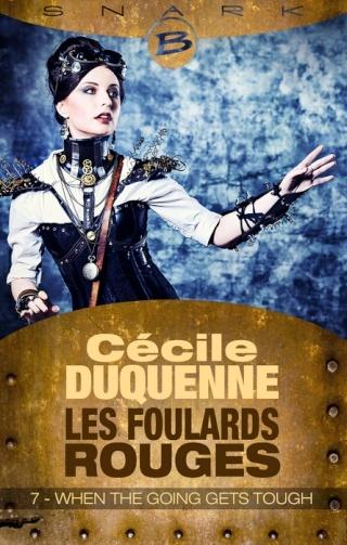 LES FOULARDS ROUGES (Saison 1 # Episode 7) WHEN THE GOING GETS TOUGH de Cécile Duquenne 1407-f10