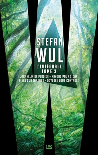 STEFAN WUL - L'INTÉGRALE 3 de Pierre Pairault 1407-w11