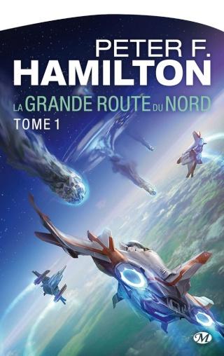 LA GRANDE ROUTE DU NORD (Tome 1) de Peter F. Hamilton 1408-r13