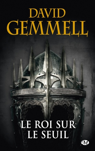 CYCLE DRENAÏ (Tome 02) LE ROI SUR LE SEUIL de David Gemmell 1410-r10