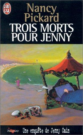 UNE ENQUÊTE DE JENNY CAIN : TROIS MORTS POUR JENNY de Nancy Pickard 51hx5d10