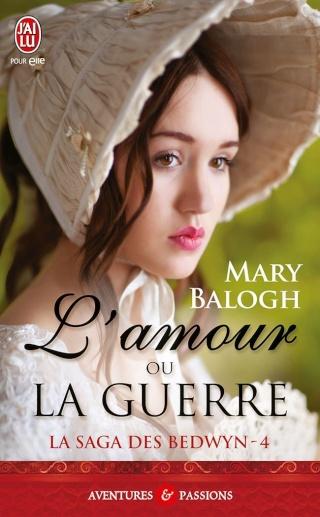 LA SAGA DES BEDWYN (Tome 4) L'AMOUR OU LA GUERRE de Mary Balogh 618our10