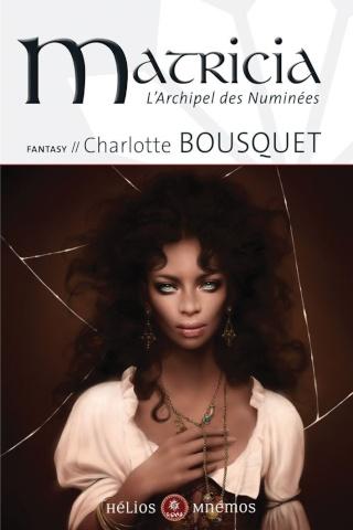 L'ARCHIPEL DES NUMINÉES (Tome 3) MATRICIA de Charlotte Bousquet 61dwgu10
