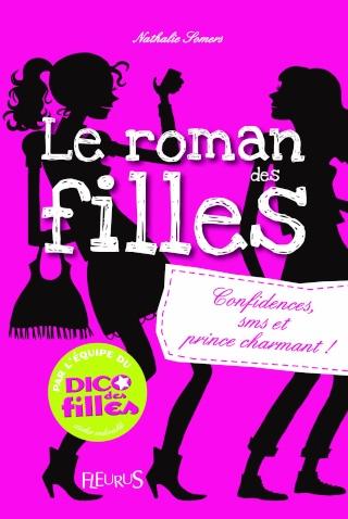 LE ROMAN DES FILLES (Tome 1) CONFIDENCES, SMS, ET PRINCE CHARMANT ! de Nathalie Somers 81mkg010