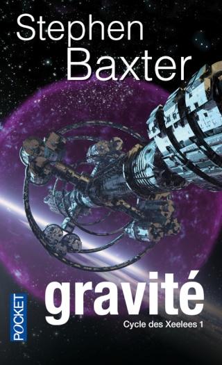CYCLE DES XEELEES (Tome 1) GRAVITÉ de Stephen Baxter 97822617